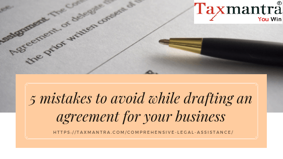5 mistakes to avoid while drafting an agreement for your business