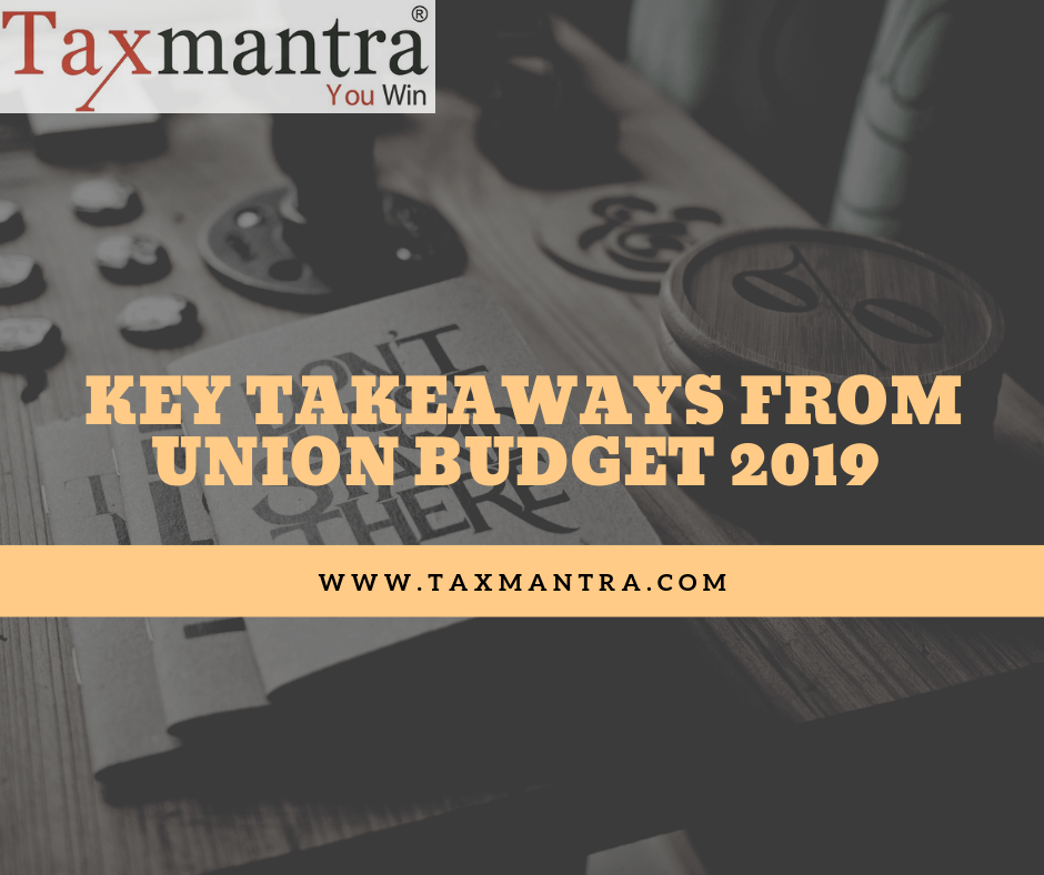 Key Takeaways from Union Budget 2019